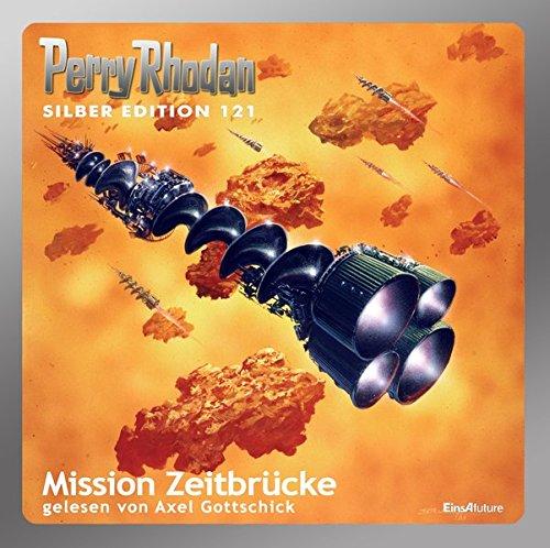 Perry Rhodan - Mission Zeitbrücke (Silber Edition 121)