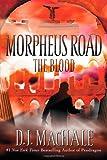 The Blood (Morpheus Road)