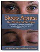 Sleep Apnea - The Phantom of the Night: Overcome sleep apnea  syndrome and snoring
