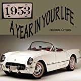 A Year In Your Life 1953 [2 CD]
