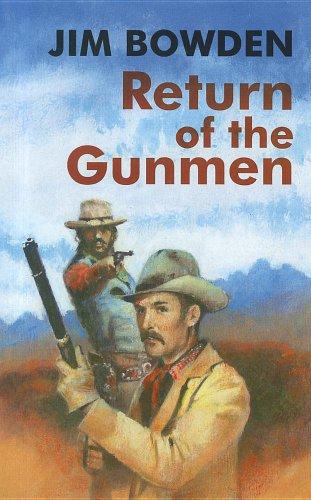 book cover of Return of the Gunmen