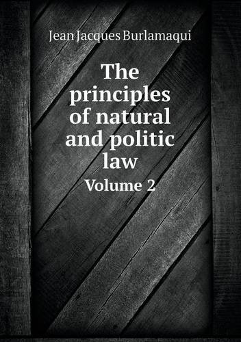 Download The principles of natural and politic law Volume 2 pdf