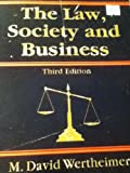 The Law, Society and Business, Wertheimer, 0840337272