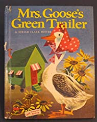 Mrs. Goose of Animaltown orders a new green trailer to live in but when it comes in, she fails to find a way to get it home. For some reason this book is always scarce.