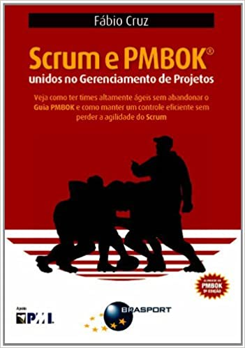 e9dcbb0af Scrum e PMBOK. Unidos no Gerenciamento de Projetos - 9788574525945 - Livros  na Amazon Brasil