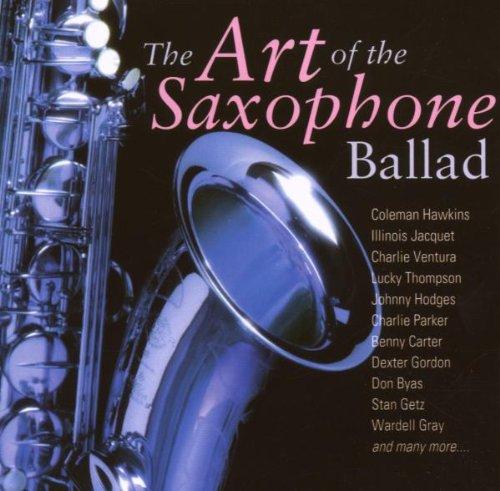 Art of the Saxophone Ballad