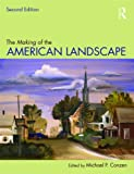 The Making of the American Landscape, , 0415950074