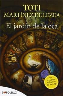 El Jardín de la Oca par Martínez de Lezea