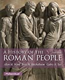 A History of the Roman People, Allen M. Ward and Fritz M. Heichelheim, 0205846793