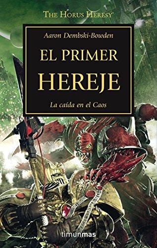 Descargar Libro El Primer Hereje - Número 14 Aaron Dembski-bowden