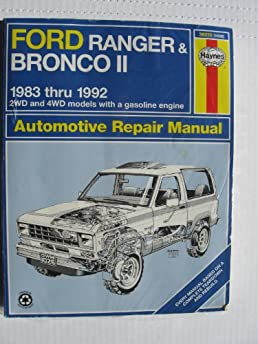 ford ranger and bronco ii automotive repair manual 1983 1993 2wd rh amazon com 1995 Ford Bronco 1993 ford bronco owners manual pdf