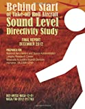Behind Start of Take-Off Roll Aircraft Sound Level Directivity Study, Michael Lau and Christopher Roof, 1495246868