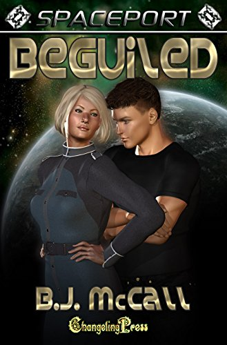 2nd Edition Beguiled (Spaceport Book 31)