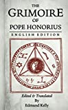The Grimoire of  Pope Honorius, English Edition