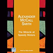 The Miracle at Speedy Motors | Alexander McCall Smith
