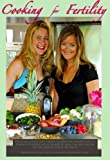 Image: Cooking for Fertility, by Kathryn Flynn (Actor), Tiffany Pollard (Actor), RJ McHatton (Director) | Format: DVD. Studio: Inventive Productions. DVD Release Date: May 26, 2010