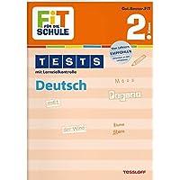 FiT FÜR DIE SCHULE: Tests Deutsch 2. Klasse (Fit für die Schule/Tests mit Lernzielkontrolle)