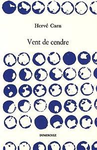 Vent de cendre par Hervé Carn