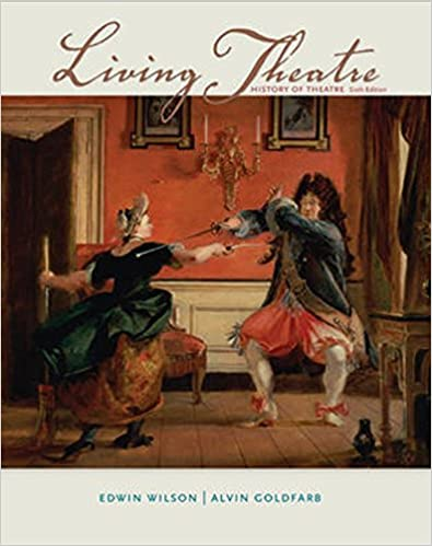 Amazon living theatre a history of theatre 9780073382203 amazon living theatre a history of theatre 9780073382203 edwin wilson alvin goldfarb president books fandeluxe Images