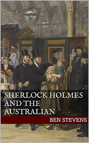 Sherlock Holmes and the Australian