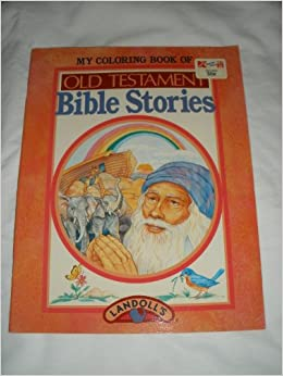 My Coloring Book Of Old Testament Bible Stories Unmarked Copy