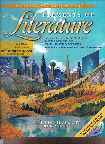 Elements of Literature Fifth Course Literature of the United States, Annotated Teacher's Edition (Holt Elements Of Literature Fifth Course Teacher Edition)
