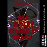 All Holes Filled in Space: A Tale of Robot Double Penetration (The Alien Abduction Chronicles, Book 1) | Charlene Garrett