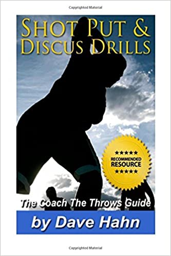 Shot Put & Discus Drills: The CoachTheThrows Guide