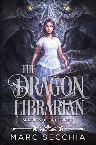 The Dragon LIbrarian by Marc Secchia