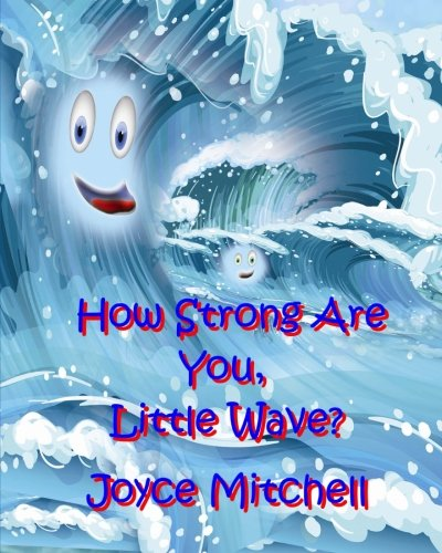 Download How Strong Are You, Little Wave? PDF