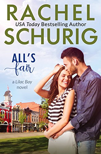 All's Fair: A Lilac Bay Novel (Bay Males To)