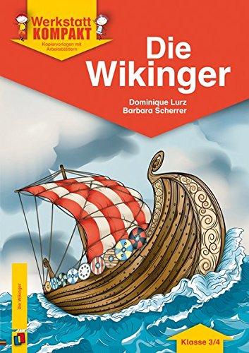 Die Wikinger: Kopiervorlagen mit Arbeitsblättern (Werkstatt kompakt)
