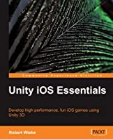 Unity iOS Essentials Front Cover