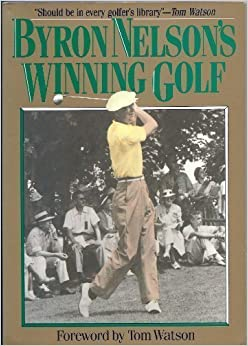 Book Byron Nelson's Winning Golf by Byron Nelson (1992-10-01)