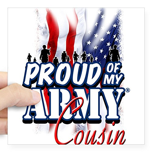 CafePress Proud of My Army Cousin Sticker Square Bumper Sticker Car Decal, 3