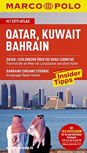 MARCO POLO Reiseführer Qatar, Kuwait, Bahrain