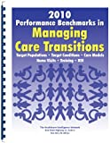 img - for 2010 Performance Benchmarks in Managing Care Transitions book / textbook / text book