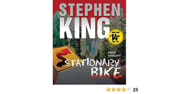 Stationary Bike: Amazon.es: King, Stephen, McLarty, Ron ...