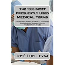 The 1333 Most Frequently Used MEDICAL Terms (The 1333 Most Frequently Used Terms)
