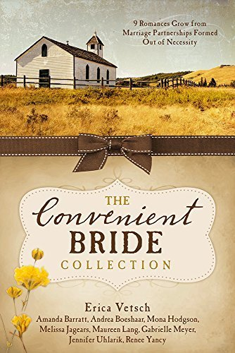 The Convenient Bride Collection: 9 Romances Grow from Marriage Partnerships Formed Out of Necessity by Amanda Barratt (2015-07-01)