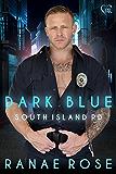Dark Blue (South Island PD Book 1)