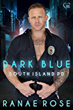 Dark Blue (South Island PD Book 1)