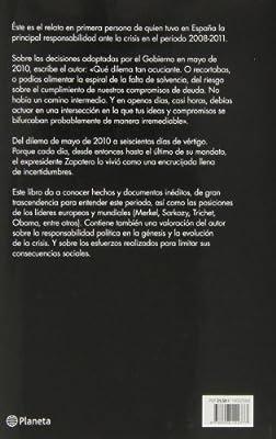 El dilema: 600 días de vértigo: Amazon.es: Rodríguez Zapatero, José Luis: Libros