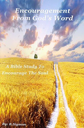 Encouragement From God's Word: A Bible Study To Encourage The Soul (Bible  verses, KJV, Encouraging The Heart, Encouragement For The Day)