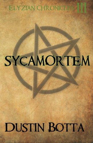 Sycamortem (Elyzian Chronicles) (Volume 3) PDF