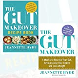 Jeannette Hyde Gut Makeover Collection 2 Books Bundle - Recipe Book, 4 Weeks to Nourish Your Gut, Revolutionise Your Health and Lose Weight