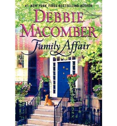 Download Family Affair [ FAMILY AFFAIR ] By Macomber, Debbie ( Author )Jan-04-2011 Hardcover ebook