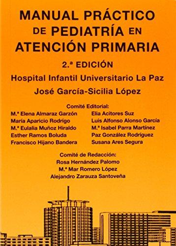 Descargar Libro Manual Practico De Pediatria En Atencion Primaria Jose Garcia-sicilia