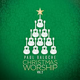 Christmas Worship [Vol 2]