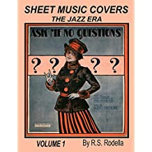 Sheet Music Covers Volume 1 Coffee Table Book: The Jazz Era